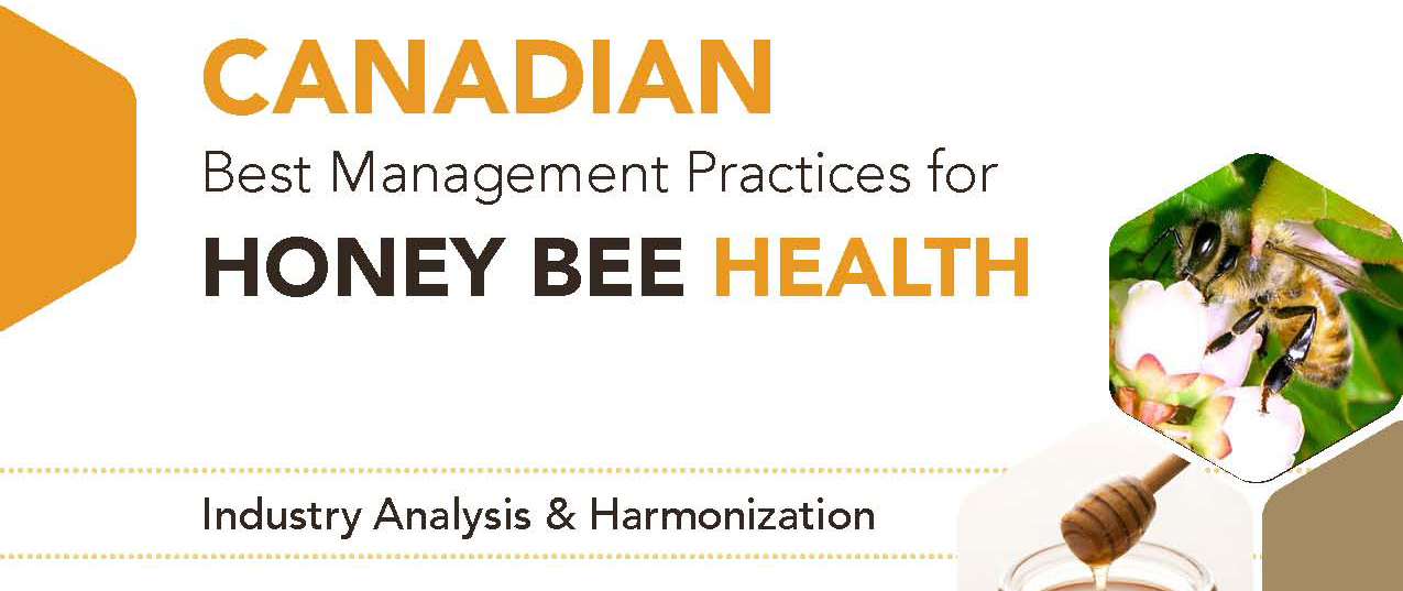 Canadian Best Management Practices for Honey Bee Health